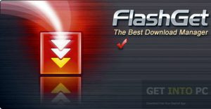 Getintopc FlashGet Free Download Getintopcget