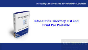 Getintopc Infonautics Directory List and Print Pro Portable Free Download
