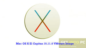 Getintopc Mac OS X El Capitan 10.11.6 VMware Image Free Download