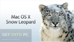 Getintopc MAC os x 10.6.3 Snow Leopard Free Download